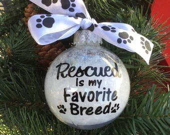 Rescued is My Favorite Breed Christmas Ornament - Personalized Dog or Cat Christmas Ornament