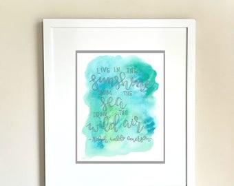 Live in the Sunshine Printable PDF - Watercolor Printable - Ralph Waldo Emerson - Swim the Sea - Wild air -