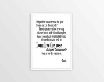 Tupac Poster - A Rose That Grew From Concrete Poem Lyrics Typography Inspirational Quotes Wall Art Dorm Decor Hip Hop Rap Music Poetry
