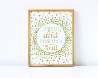 Babies Are Sweet Please Take a Treat Sign Printable Green Mint And Gold Confetti Girl Baby Shower Favor Sign Treat Sign Candy Bar Sign