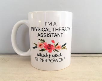 Physical Therapy Assistant Mug, Gift for PTA, PTA Coffee Mug, PTA Gifts, Physical Therapy Gifts, Physical Therapy Mugs, Therapy Mugs, Mugs