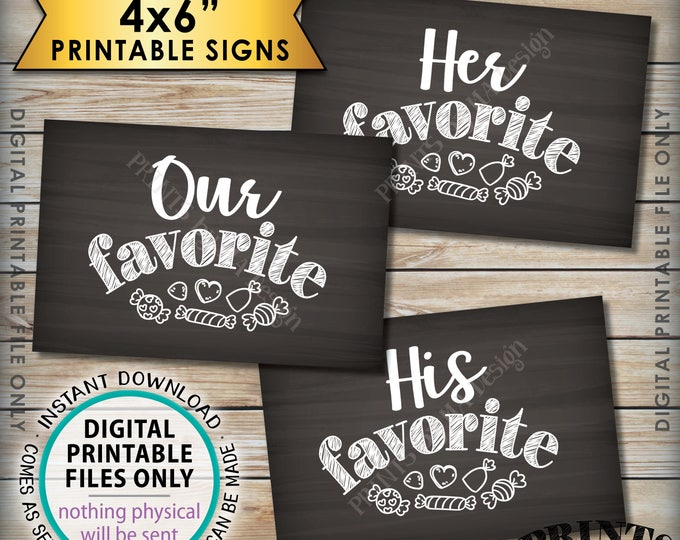 """Candy Bar Signs, His Favorite Her Our Favorite Sweet Treats Dessert Bar, 3 Chalkboard Style PRINTABLE 4x6"""" Instant Download Wedding Signs"""