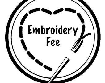 Add-On Custom Embroidery Fee