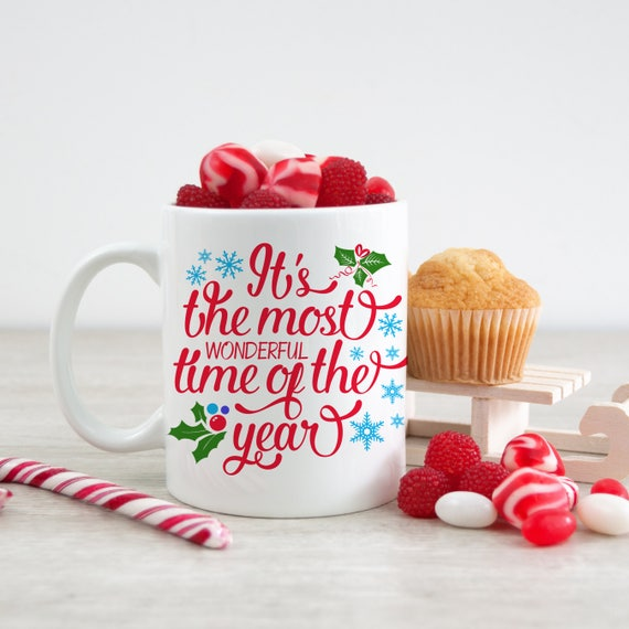 It's The Most Wonderful Time of the Year Christmas Coffee Mug - Gift Under 20 dollars - Cute Christmas Cup