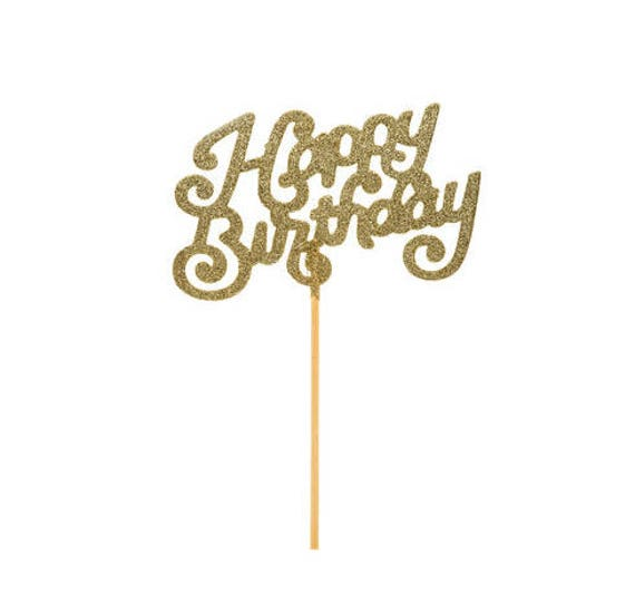 Large Glitter \'Happy Birthday\' Cake Topper / Gold Sparkle Party Cake ...