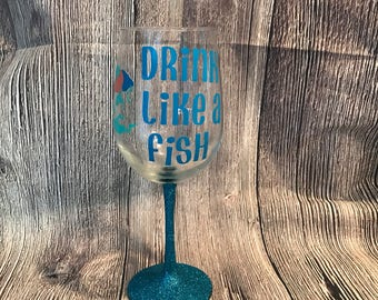 Drink Like a Fish Wine Glass