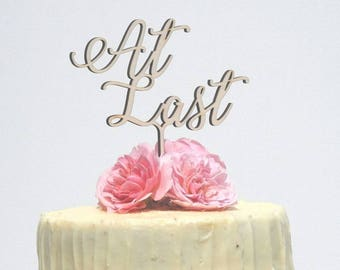 At Last, Wedding cake topper, wooden cake topper, Personalised cake topper