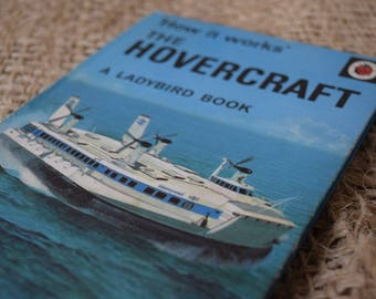 The Hovercraft. How it Works. A Vintage Ladybird Book . Series 654