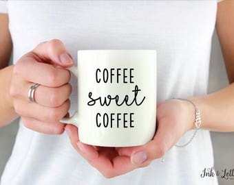 Gift for Coffee Lover - Unique Coffee Mug - Best Coffee Mug - Mug Sweet Mug - Birthday Gift - Typography Mug - Funny Coffee Mug - Coffee Cup
