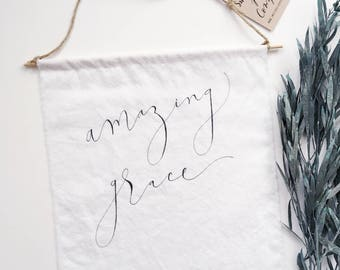 FABRIC amazing grace sign, tapestry, textile art, rustic, hand lettered, gift, home decor, farmhouse, moms, dads, grads