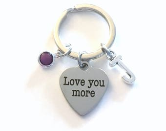 Love you More Keychain, Anniversary Gift for Husband Key Chain Wife Daughter Girlfriend Keyring Birthday Present Initial birthstone boy son