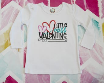 Valentine Shirt -Little Miss Valentine Shirt - Little Miss Shirt - Valentines Day Shirt - Girl Valentine Shirt - Girls Embroidered Shirt