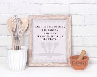 Funny Kitchen Art, They See Me Rollin', Funny Kitchen Print, Funny Kitchen Wall Art, Funny Kitchen Wall Decor, See Me Rollin Print,