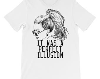 It Was a Perfect Illusion, Lady Gaga, Joanne tshirt, shirt, top