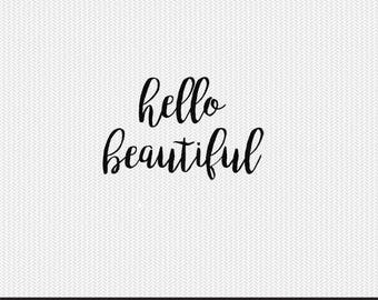 hello beautiful svg dxf file instant download silhouette cameo cricut clip art commercial use