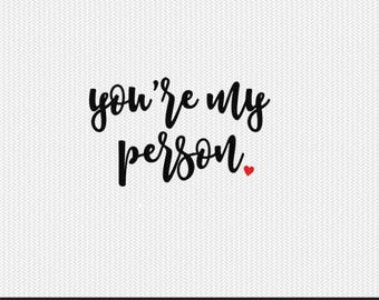 youre my person svg dxf file instant download silhouette cameo cricut clip art commercial use