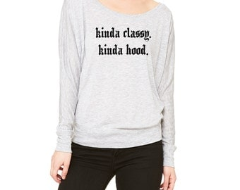 Kinda Classy, Kinda Hood - Long-Sleeve Off Shoulder T-Shirt