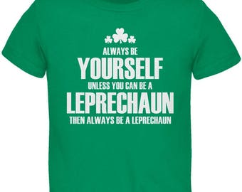 St. Patrick's Day Always Be Yourself Leprechaun Toddler T-Shirt