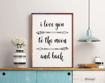 Inspirational Quote, I Love You to the Moon and Back, Typographic Art, Wall Art, Black and White Print, Typographic Print, Nursery Decor