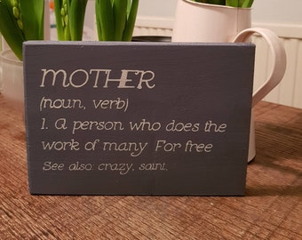 Definition of a Mother sign