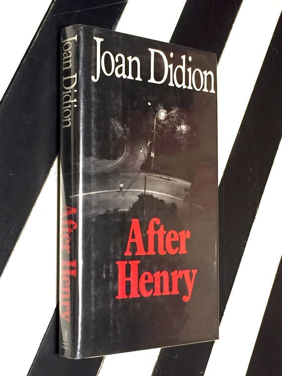 After Henry by Joan Didion (1992) first edition book