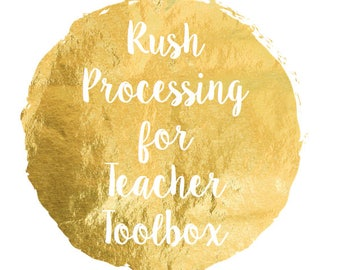 RUSH PROCESSING for Teacher Toolbox