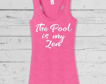 "Summer Poolside ""The pool is my Zen"", Up Beat Summer Collection, Soft comfy mens and ladies tees,tanks and Vnecks."
