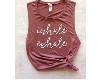 inhale exhale yoga muscle tank, graphic tank, women's workout tank, yoga tank, barre tank, running tank, weight lifting tank, summer tank