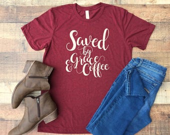 Christian T Shirts - Womens Christian Shirts- Christian Graphic Tees for Women - T Shirts with Sayings - Coffee T Shirts - Christian Gifts