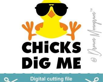 Easter Svg, Chicks dig me Svg, Easter Cut File, Easter bunny Svg, Bunny Svg, Cutting files for use with Silhouette Cameo, ScanNCut, Cricut