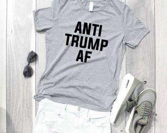 Anti Trump AF Relaxed Jersey T-Shirt, Funny Shirt, Trump Shirt