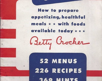 YOUR SHARE... How to prepare appetizing-healthful meals with foods available today  Betty Crocker 1943