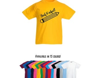 Back to school shirt, first day of school, school shirt, kindergarten shirt, first grade shirt, pencil shirt, back to school, kids school