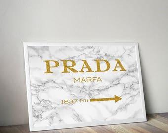 Prada, Prada Marble, Gold Prada, Prada wall art, Fashion Print, prada marfa, prada marfa print, marble print, gold quote, white marble print