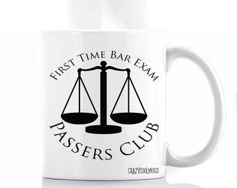 First Time Bar Exam Passers Club- Lawyer, Law School Mug