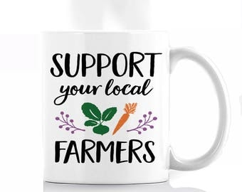 Support Your Local Farmers Coffee Mug