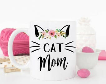 Cat Mom, Cat lover Gift, Cat Mom Mug, Cat Mug, Crazy Cat Lady, Cat Mom Gift, Pet owner gift, Funny Cat Mug, Cat Owner, Fur mom, Pet Mom