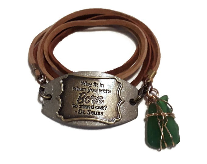 Strappy bracelet - Dr Seuss Quote - Medallion - green beach glass charm with tan leather laces and lobster claw closures