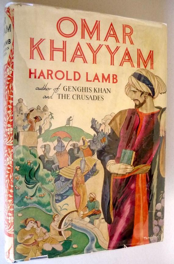 Omar Khayyam: A Life 1934 Harold Lamb - Hardcover HC w/ Dust Jacket DJ - Persian Mathematician Philosopher Poet