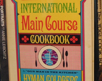 International Main Course Cookbook   Hyman Goldberg   1971  OOP
