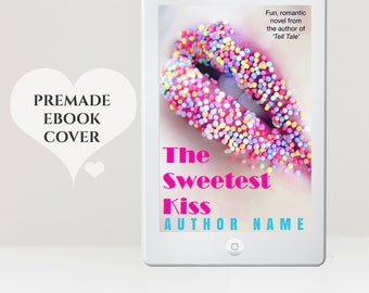 Romance Book Cover - Premade eBook Cover - eReader Cover -  Women's eBook Cover - Kindle Cover - Chic Lit Book Cover - NA Book Cover - YA