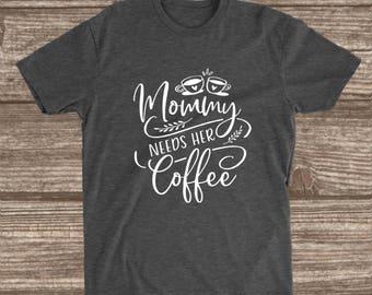 Mommy Needs Her Coffee Dark Heather Grey T-shirt - Mom Shirts - Coffee Shirts - Mom Needs Coffee - Coffee Humor