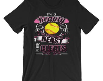 I'm A Beauty In The Streets And A Beast In My Cleats Funny Softball T-Shirt