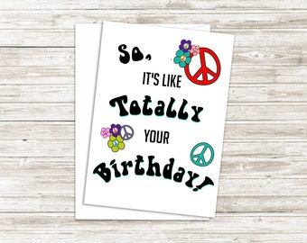 Funny Birthday Card - Hippie Birthday Card - Birthday Card for Friend - Witty Card - Kids Birthday Card - Funny Greeting Card