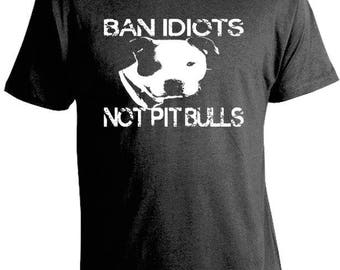 Ban Idiots not Pit Bulls T-Shirt - Pit Bull Tees