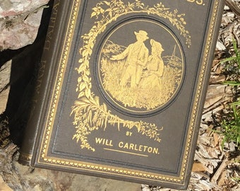 Antique Book.  Farm Ballads by Will Carleton.  American Poetry, 1882.  Rural Life Poetry.