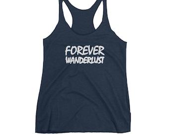 Forever Wanderlust Women Tank Top