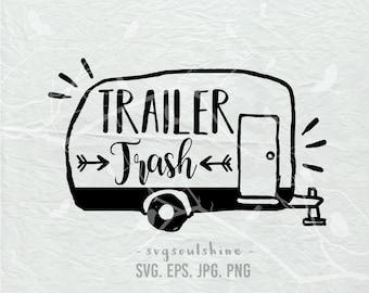 Trailer Trash SVG File SVG Silhouette Cut File Cricut Print T Shirt Design Vinyl sticker Wall Decor Instant Download Svg