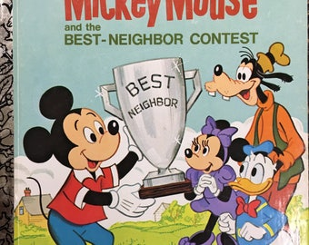 "Mickey Mouse and the Best-Neighbor Contest  Little Golden Book Copyright 1977 ""Q"" Edition #100-43 - Golden Book Luv"