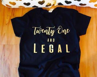 birthday behavior shirt, birthday behavior, 21 birthday shirt, 21 birthday party, 21 and legal, 21st birthday, 21 and legal shirt, her 21